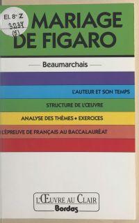 Le mariage de Figaro, Beaum...