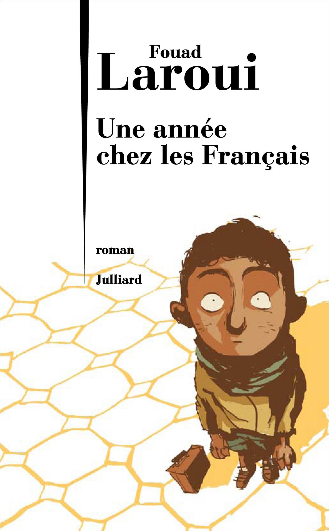 Une année chez les Français | LAROUI, Fouad