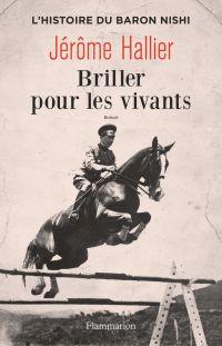 Briller pour les vivants | Hallier, Jérôme. Auteur