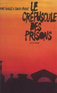 Le crépuscule des prisons
