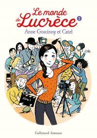 Le monde de Lucrèce (Tome 3) | Goscinny, Anne