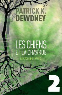 Les Chiens et la Charrue EP2