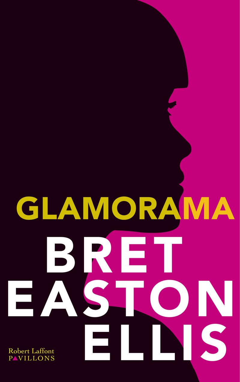 Glamorama | Ellis, Bret Easton (1964-....). Auteur