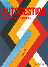 Autogestion, l'encyclopédie...