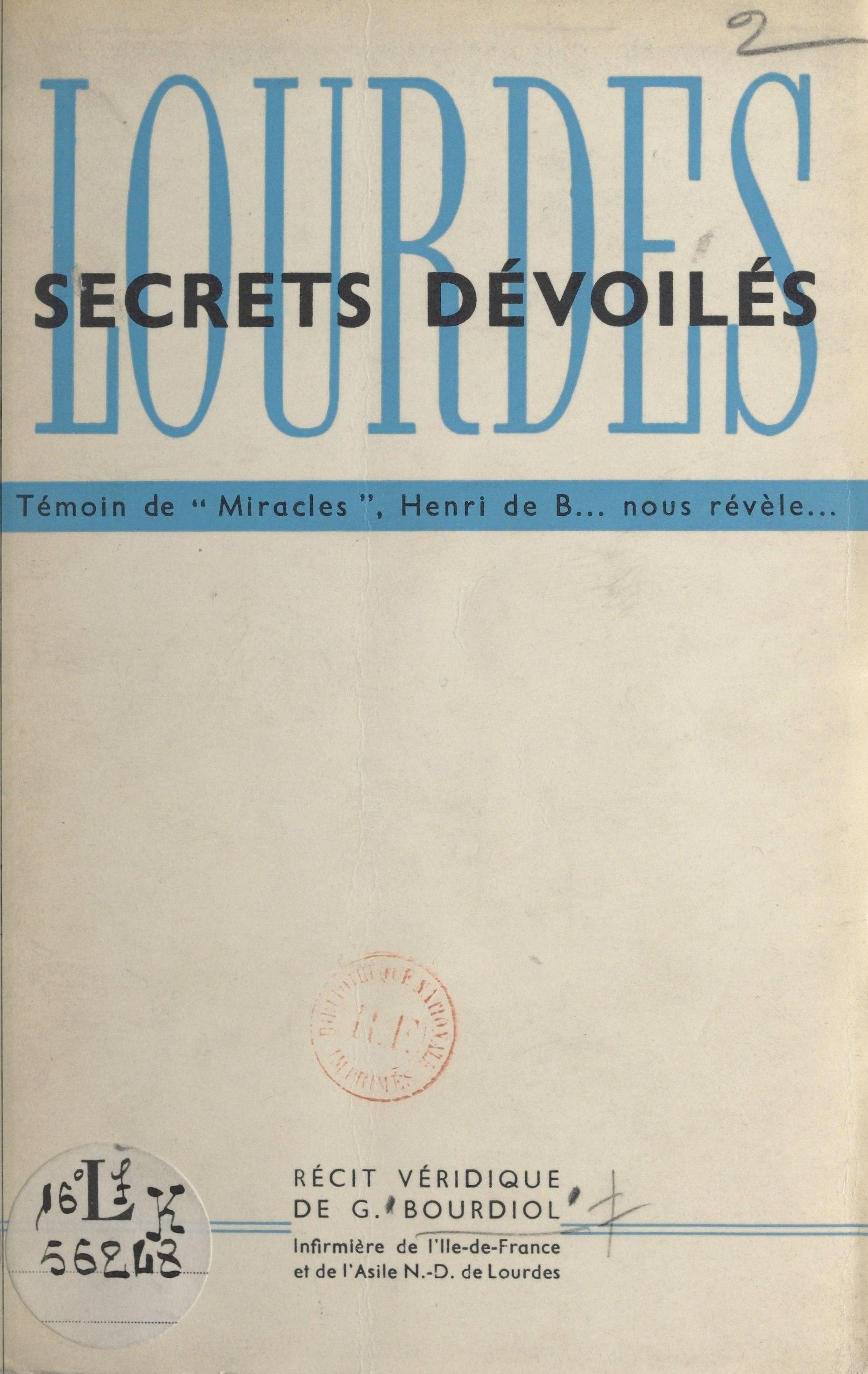 Lourdes, secrets dévoilés