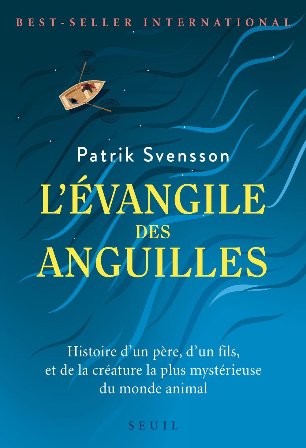 L'Evangile des anguilles |