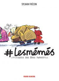 #LesMémés - Chroniques des ...