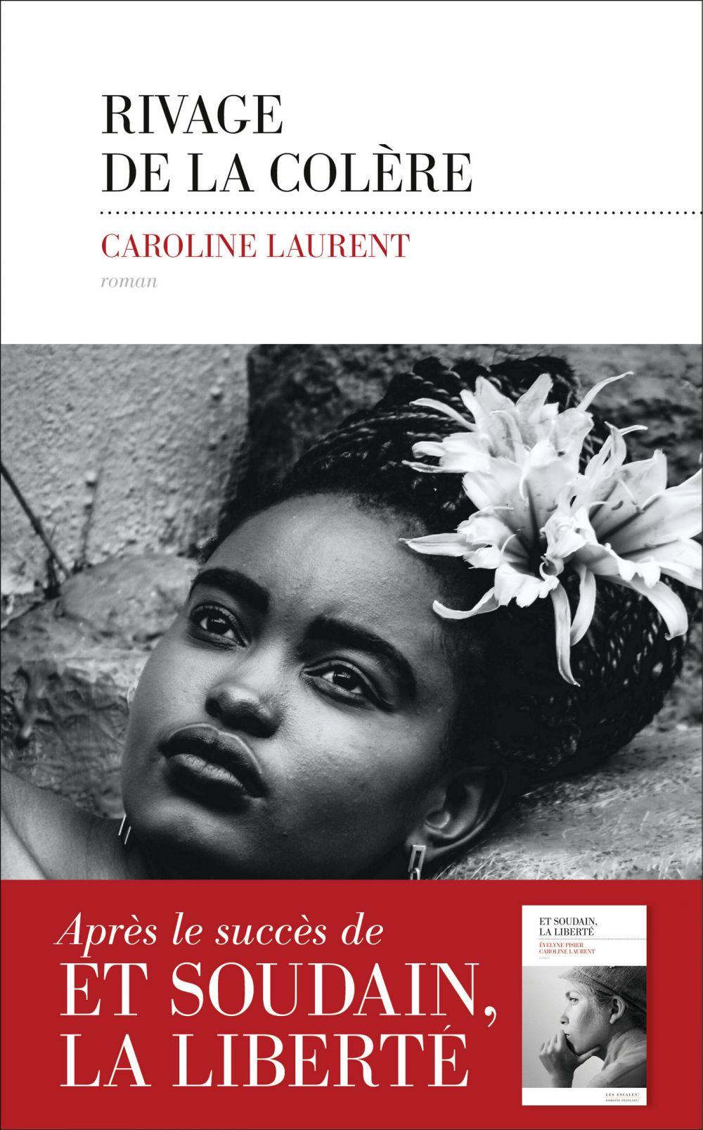 Rivage de la colère | LAURENT, Caroline. Auteur