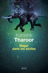 Nager dans les étoiles | Tharoor, Kanishk. Auteur