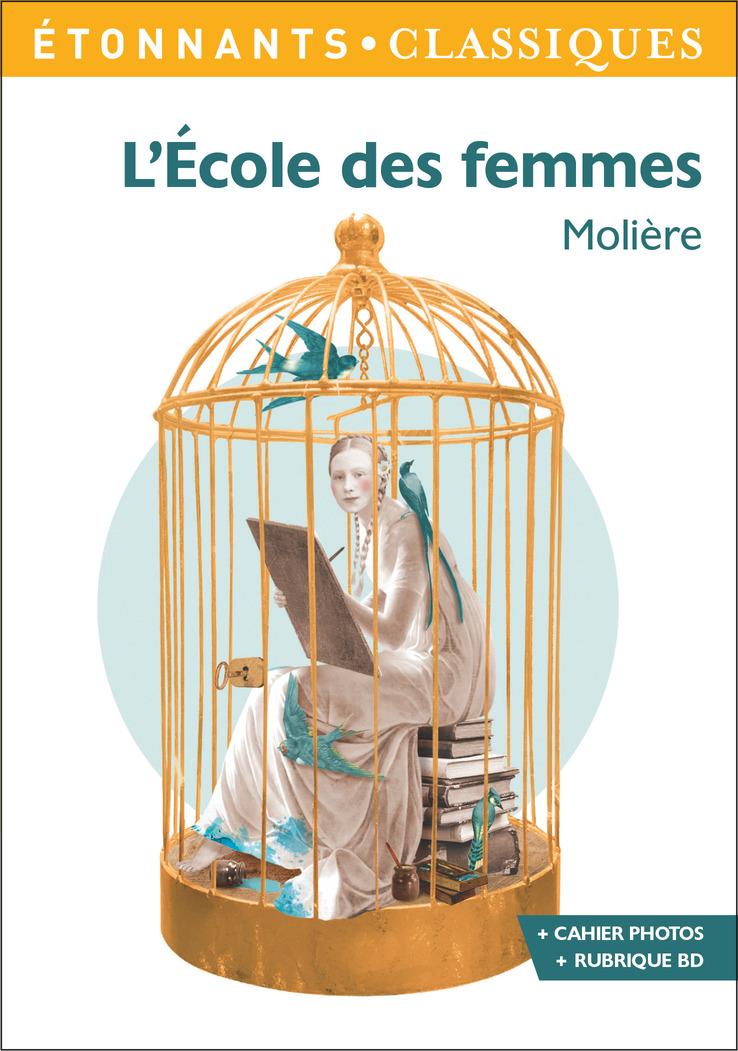 L'École des femmes   Molière, . Auteur