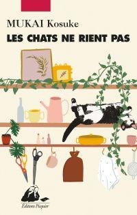 Les Chats ne rient pas | Mukai, Kosuke (1977-....). Auteur