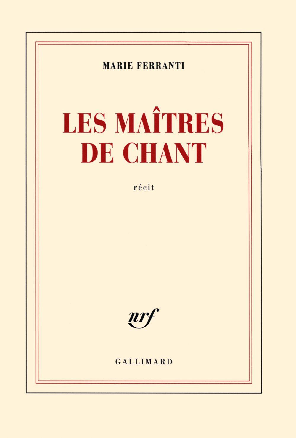 Les maîtres de chant. Polyphonies corses | Ferranti, Marie (1962-....). Auteur