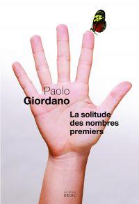 La Solitude des nombres premiers | Giordano, Paolo. Auteur