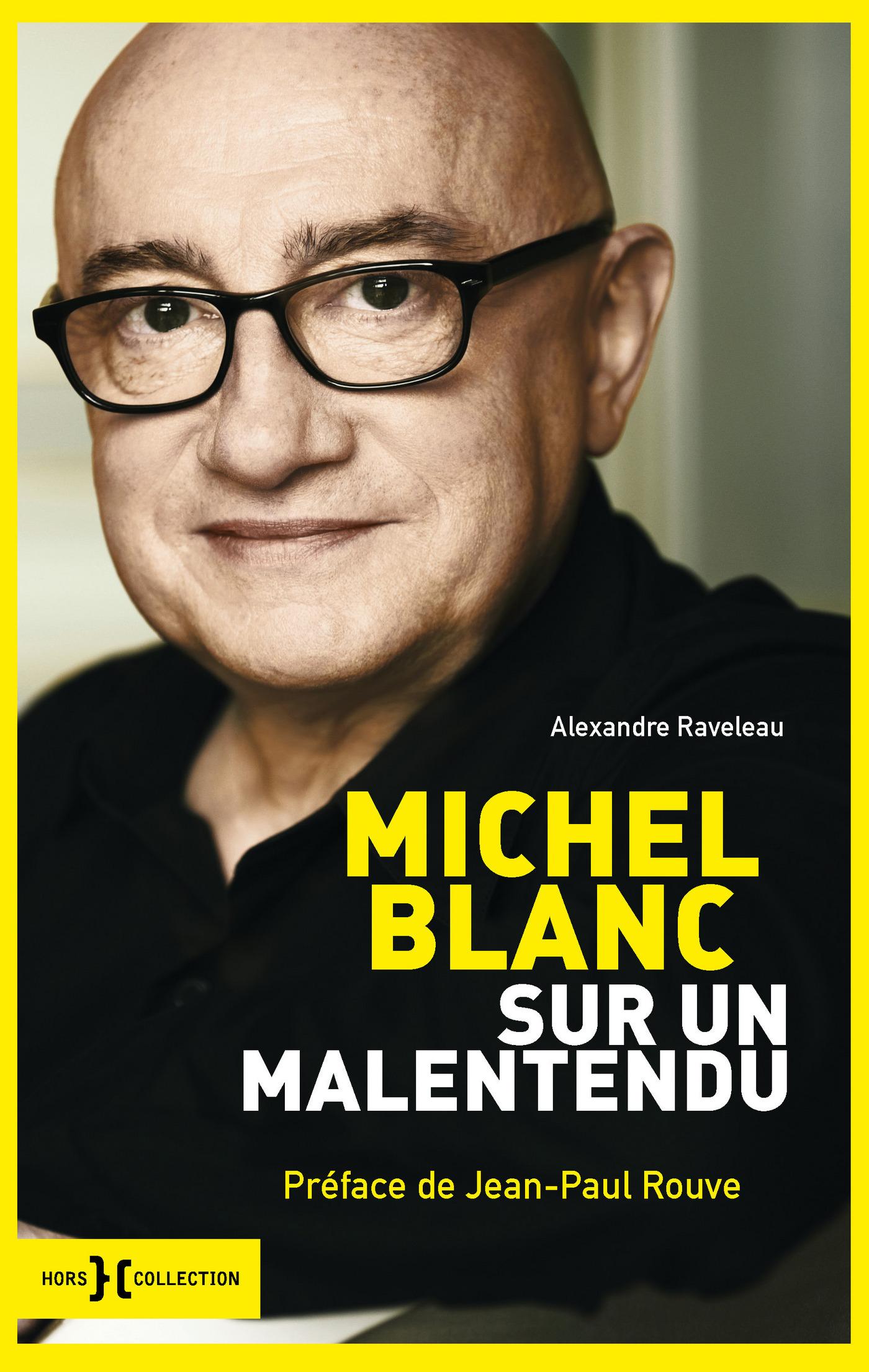 Michel Blanc | RAVELEAU, Alexandre