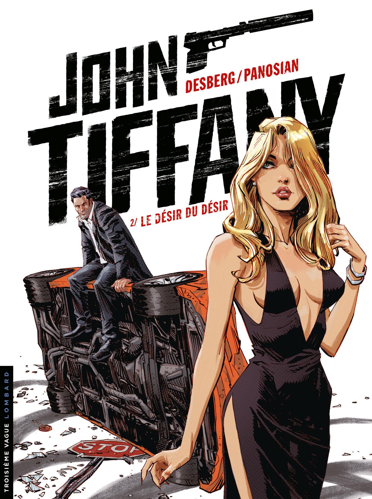 John Tiffany - Tome 2 - Le désir du désir