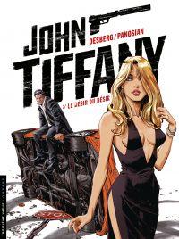John Tiffany - Tome 2 - Le ...
