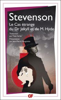 Le cas étrange du Dr Jekyll et de M. Hyde | Stevenson, Robert Louis (1850-1894). Auteur