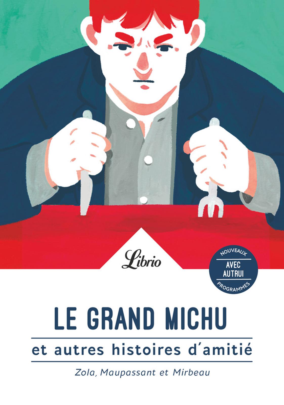 Le Grand Michu et autres hi...