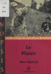 Le plaisir, Max Ophuls