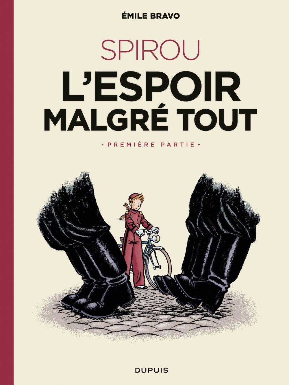 Le Spirou d'Emile Bravo - tome 2 - SPIROU ou l'espoir malgré tout (Première partie)