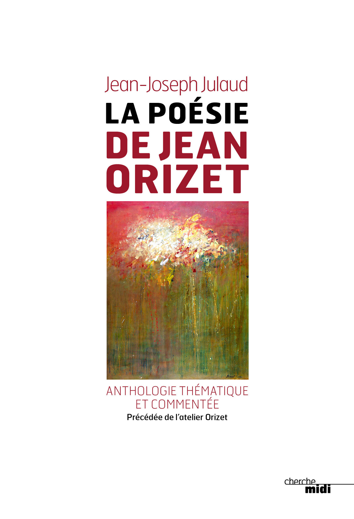 La poésie de Jean Orizet