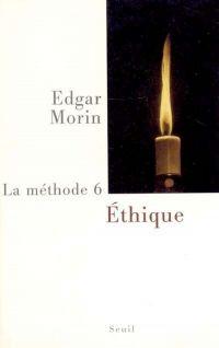 La Méthode - tome 6 Ethique
