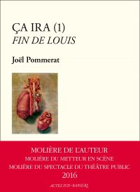 Ça ira (1) Fin de Louis | Pommerat, Joël (1963-....). Auteur