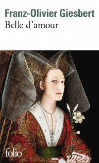 Belle d'amour | Giesbert, Franz-Olivier (1949-....). Auteur