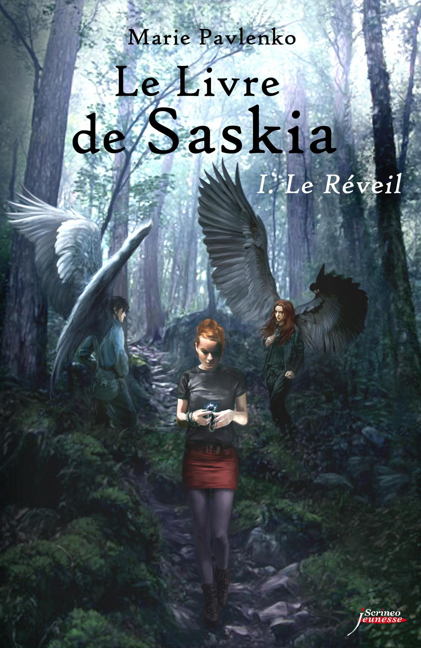Le livre de Saskia - tome 01 : Le réveil | PAVLENKO, Marie