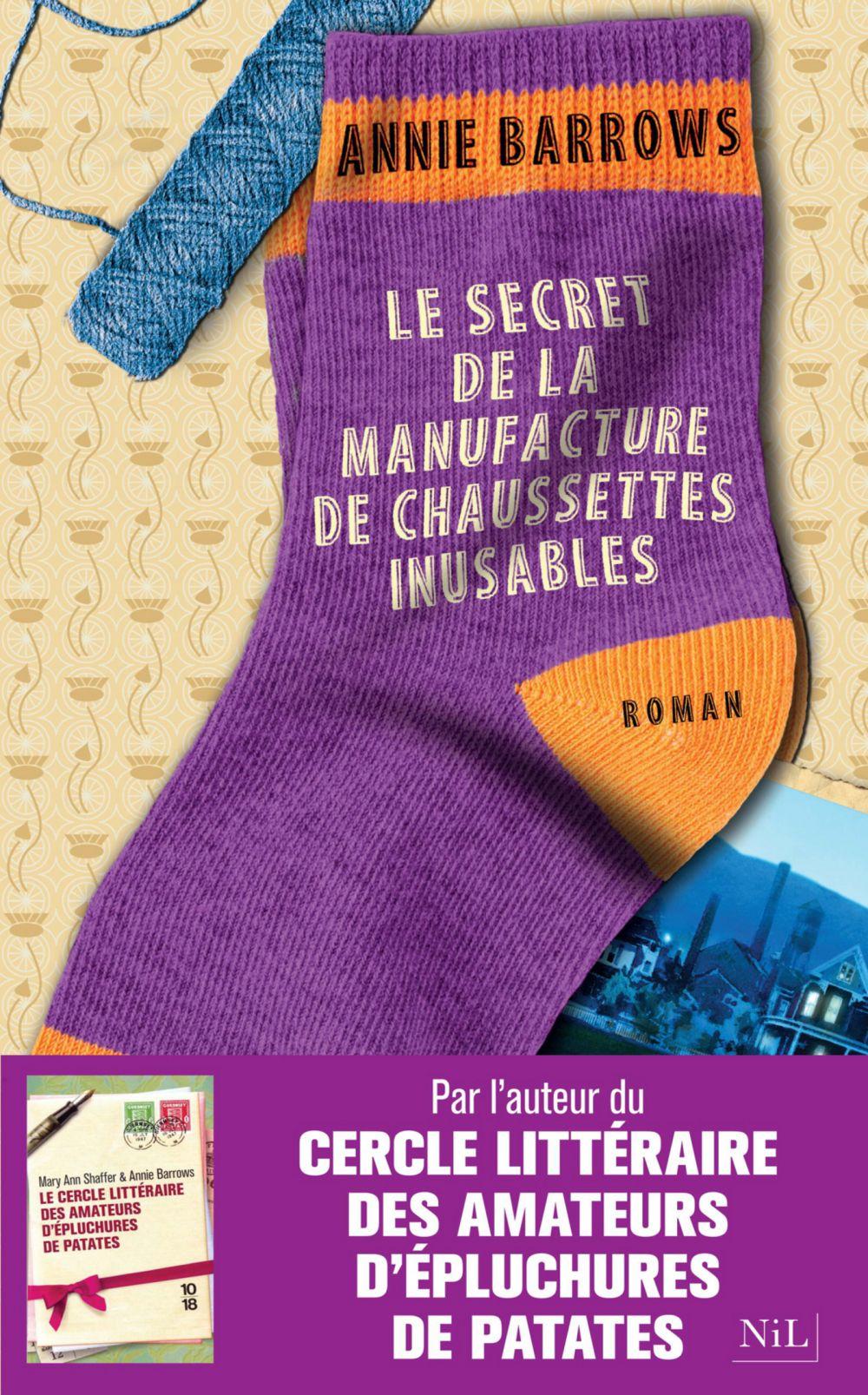 Le Secret de la manufacture de chaussettes inusables | Barrows, Annie