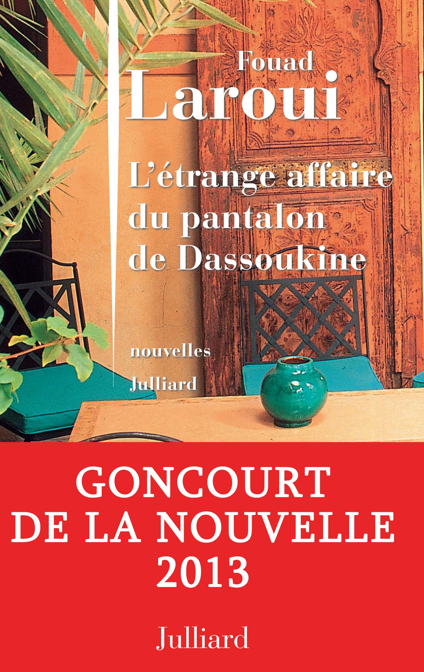 L'étrange affaire du pantalon de Dassoukine | LAROUI, Fouad