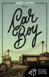 Car Boy | Loyer, Anne