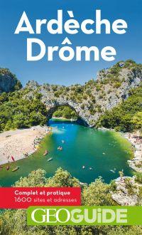 GEOguide Ardèche-Drôme | Collectif, . Auteur