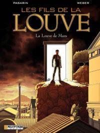 Les Fils de la Louve  - tome 1 - La Louve de Mars | Pasarin, Fernando (1981-....). Illustrateur