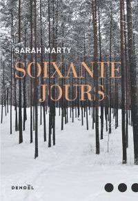 Soixante jours | Marty, Sarah. Auteur