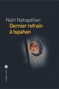 Dernier refrain à Ispahan
