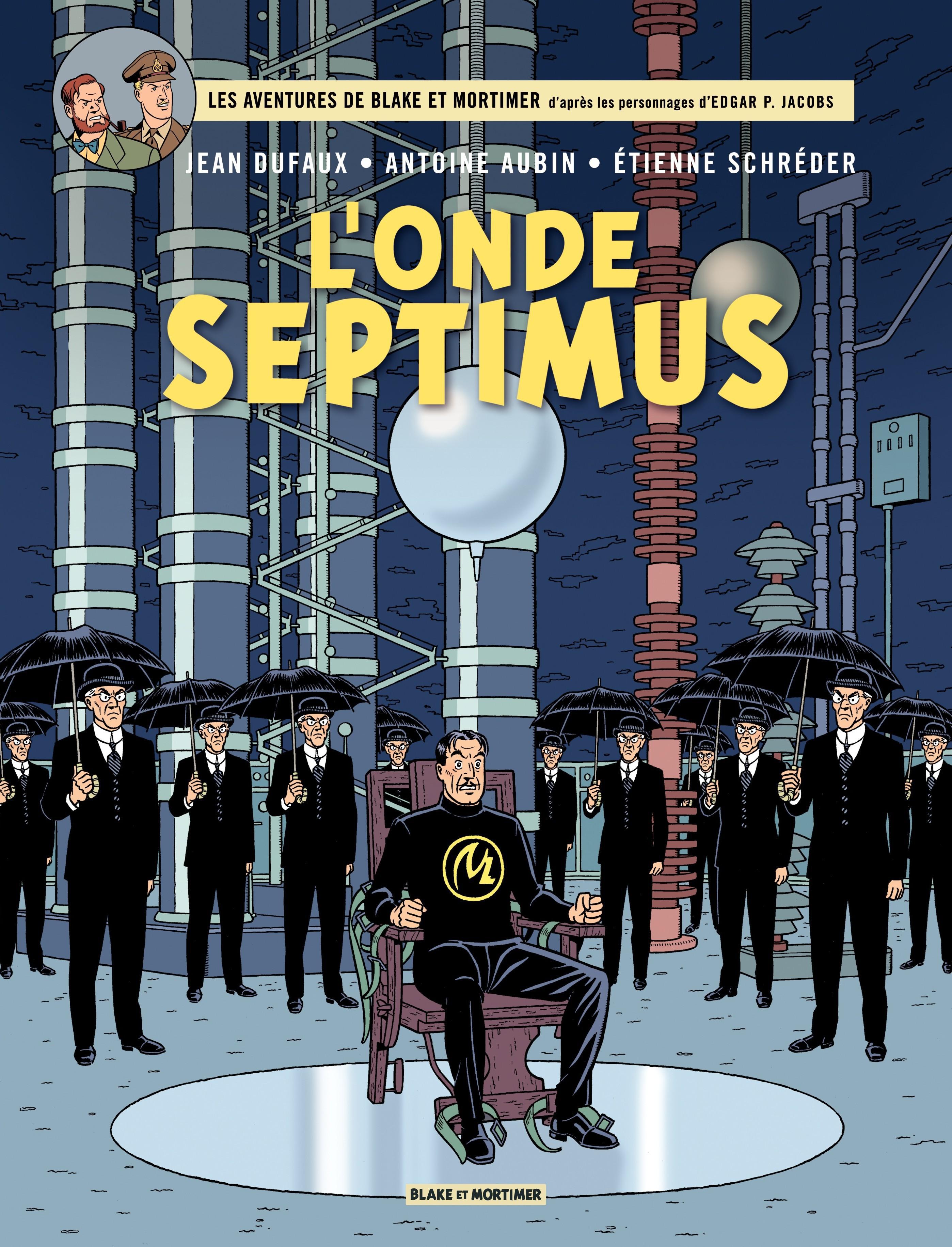 Blake et Mortimer - Tome 22 – L'Onde Septimus