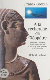 À la recherche de Cléopâtre