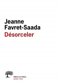 Désorceler | Favret-Saada, Jeanne. Auteur