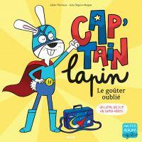 Cap'tain Lapin - Le goûter ...