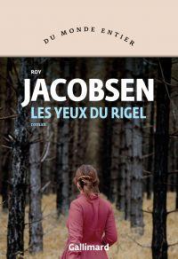 Les yeux du Rigel | Jacobsen, Roy. Auteur