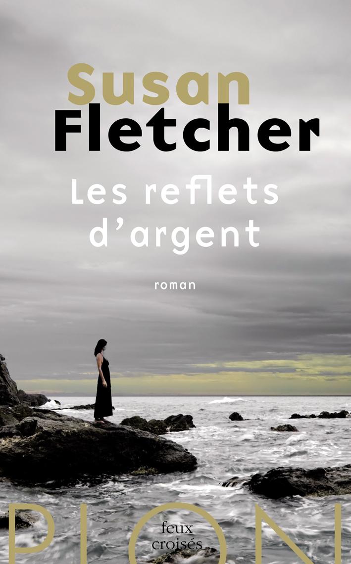 Les reflets d'argent | FLETCHER, Susan