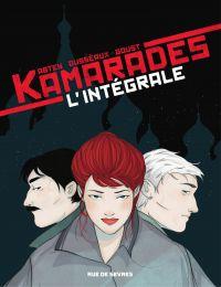 Kamarades - L'intégrale