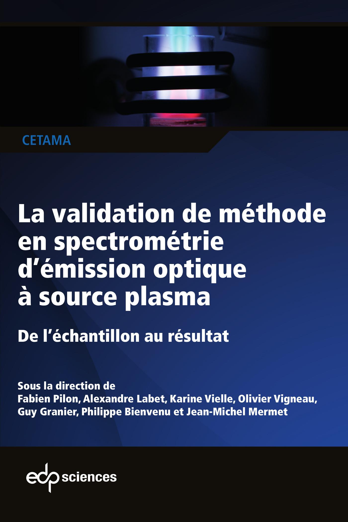 La validation de méthode en spectrométrie d'émission optique à source plasma