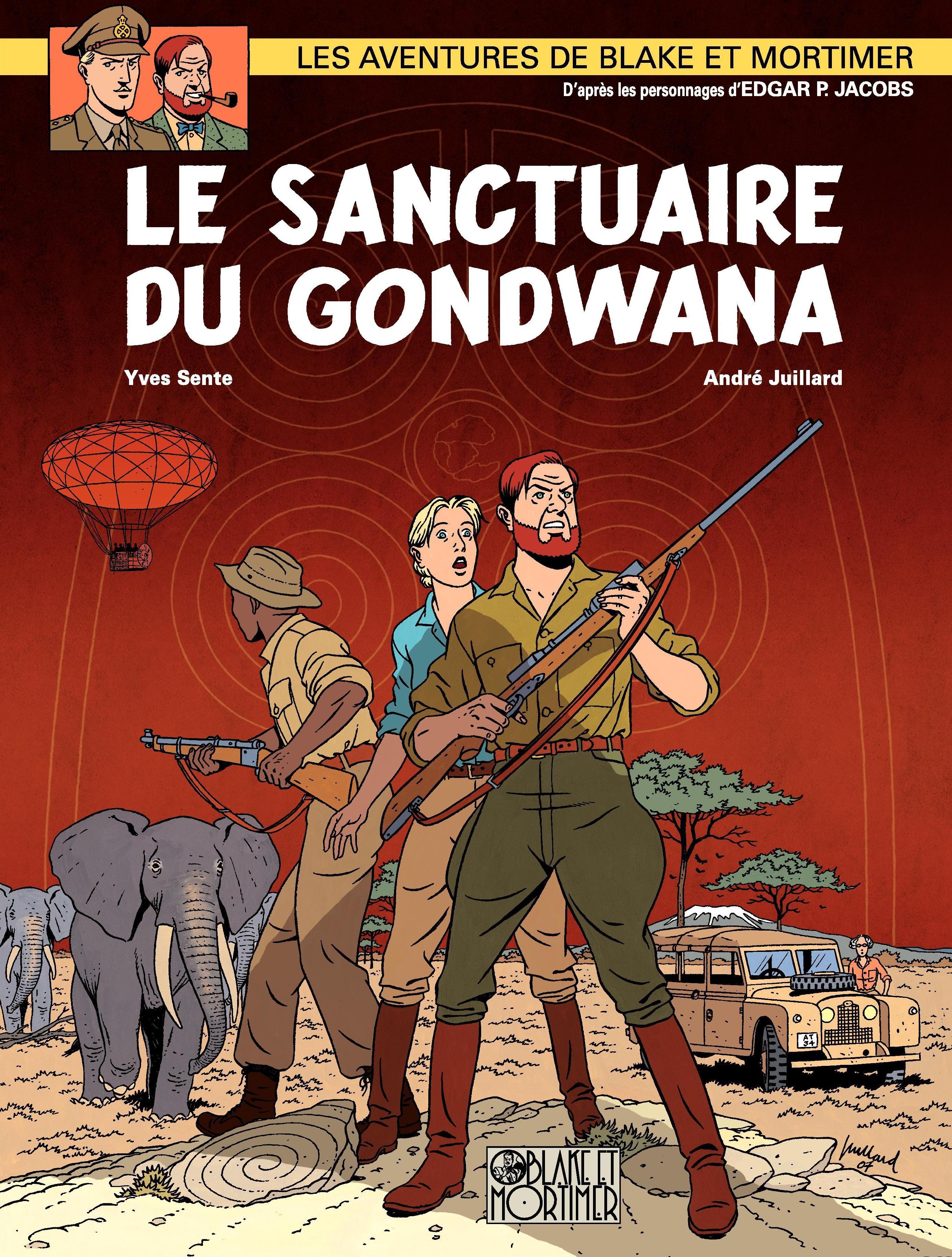 Blake et Mortimer - Tome 18 - Sanctuaire de Gondwana (Le)