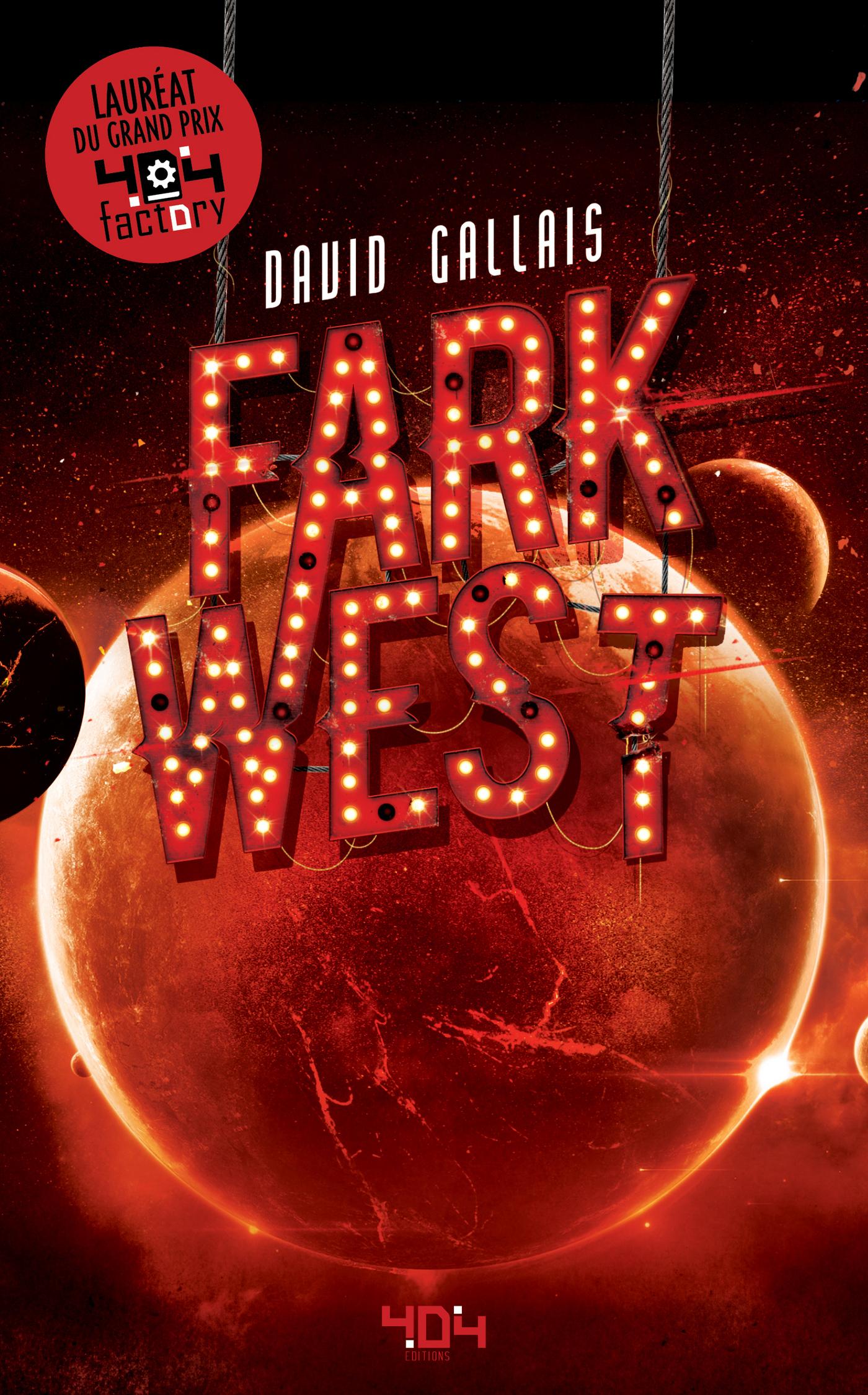 Fark West - Roman young adult - Science-fiction - Dès 13 ans