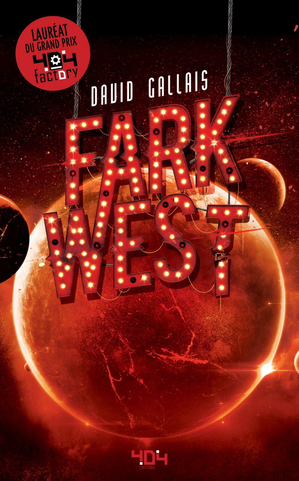 Fark West | GALLAIS, David. Auteur