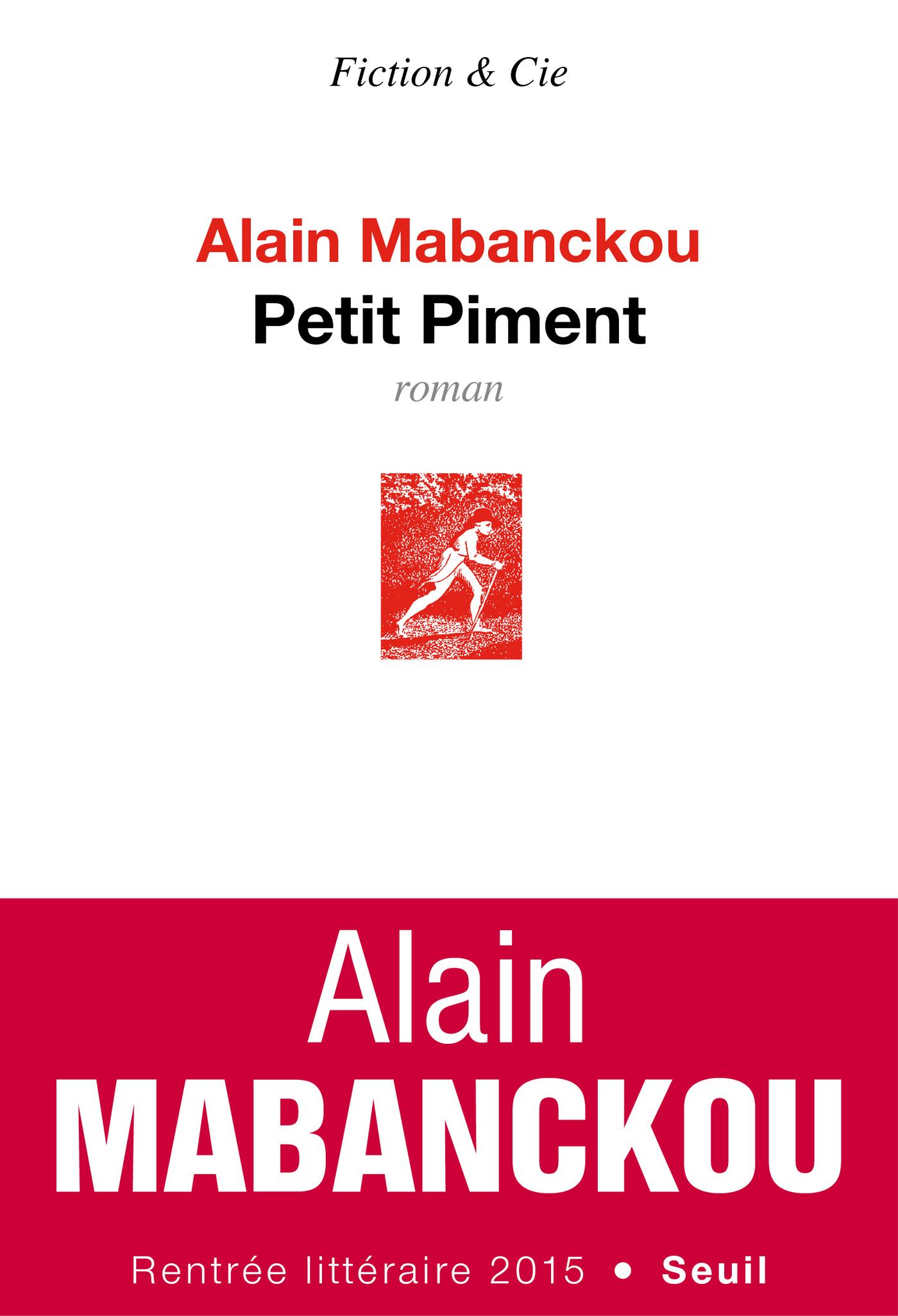 Petit Piment | Mabanckou, Alain