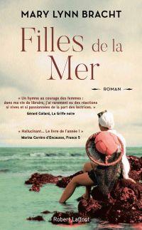 Filles de la mer | BRACHT, Mary Lynn. Auteur