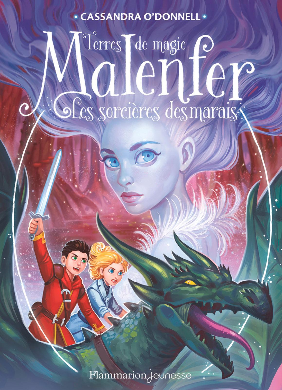 Malenfer - Terres de magie (Tome 4) - Les Sorcières des marais |